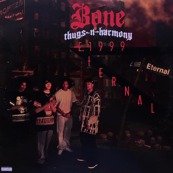Bone Thugs N Harmony Released E. 1999 Eternal 25 Years Ago Today