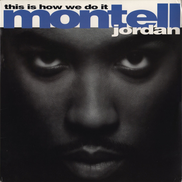 This Is How We Do It Montell Jordan for Throwback Thursday