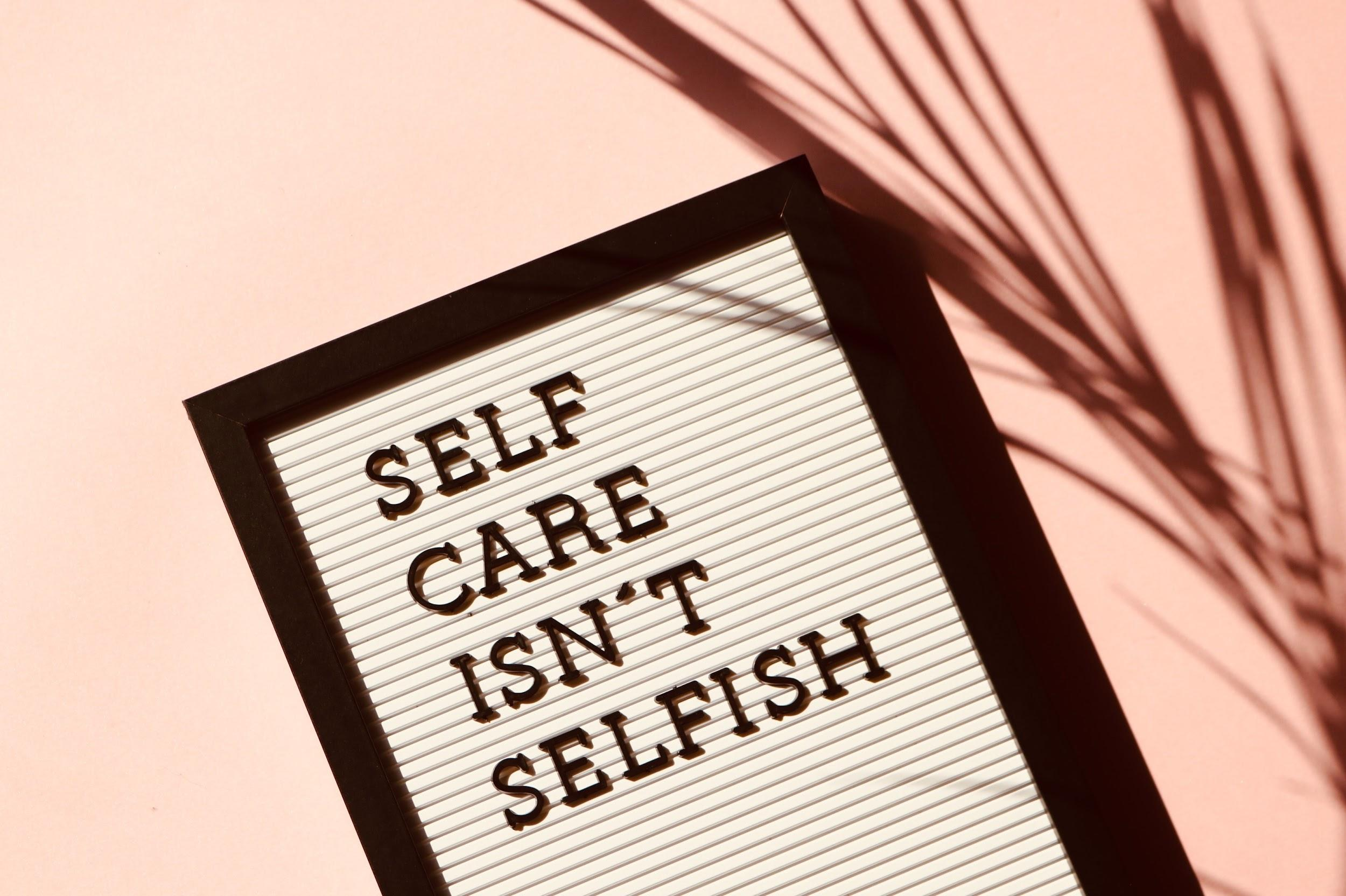 Three Reasons Why Self-Care Isn't Selfish For A Man