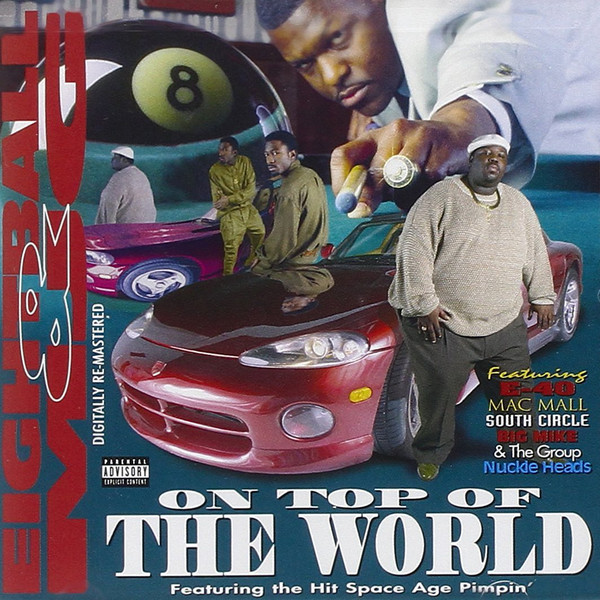 On Top of the World Dropped 25 Years Ago by 8Ball & MJG
