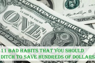 11 Bad Habits That You Should Ditch to Save Hundreds of Dollars