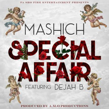 Special Affair from Mashich Featuring Dejah B.