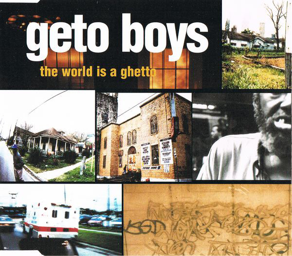Geto Boys The World is a Ghetto for Throwback Thursday