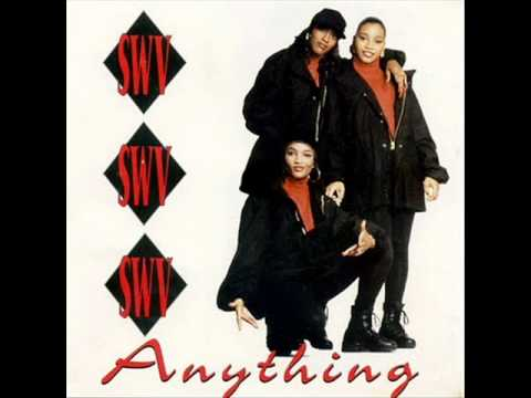 Anything by SWV for Throwback Thursday