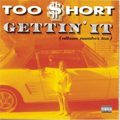 Too Short Gettin' It Released 25 Years Ago Today